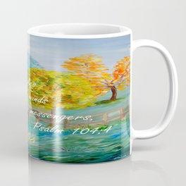 He Makes the Winds His Messengers Coffee Mug