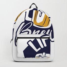 Life is Brewtiful Beer Backpack