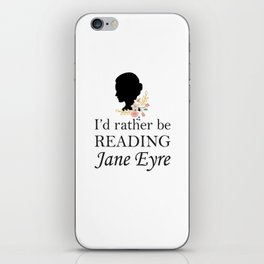 Rather Be Reading Jane Eyre iPhone Skin