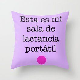 Esta es mi sala de lactancia portátil Throw Pillow