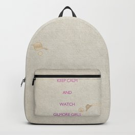 KEEP CALM and watch Gilmore Girls Backpack