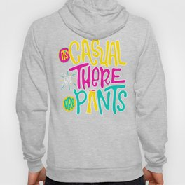 Casual But Pants Hoody