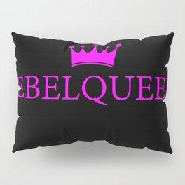 Rebelqueen Pillow Sham