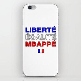 Liberté Egalité Kylian Mbappé iPhone Skin