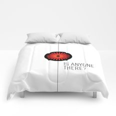 Is anyone there? Comforters