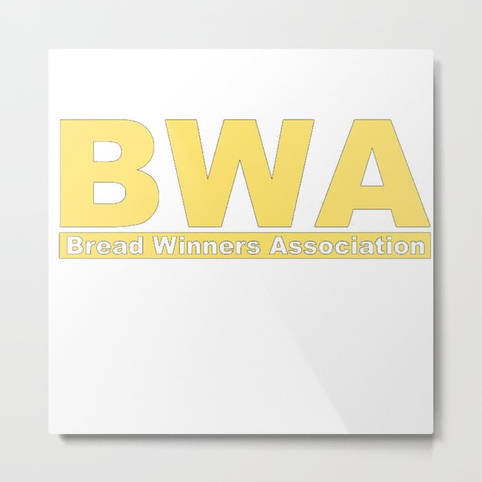 BWA Bread Winner Assciation Metal Print