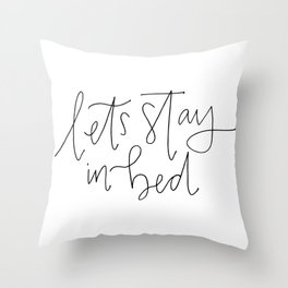 stay in bed Throw Pillow