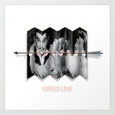 Forced Love Art Print