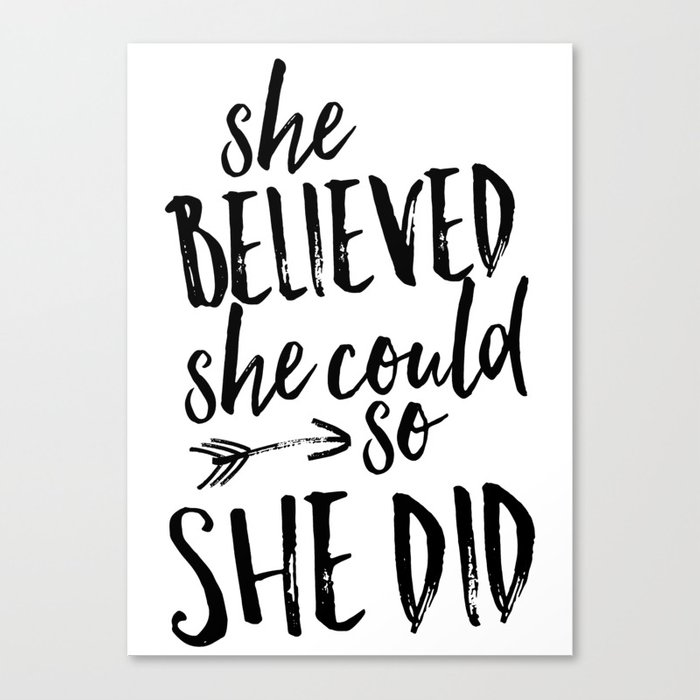 She Believed Could So Did Canvas Print