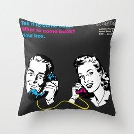 Your Box Throw Pillow