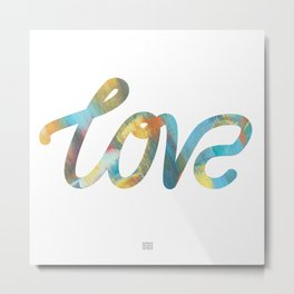 "The Love Series #25 - ""Love"" (typography) Metal Print"