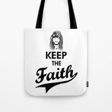 KEEP THE FAITH Tote Bag