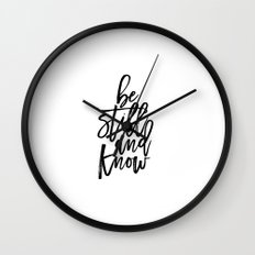 Bible Verse Be still and Know Inspirational Quote Bible Quote Home Decor Believe In God Typographic Wall Clock