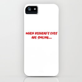 Redhead Ginger Freckles Redheads Red Hair Gift iPhone Case