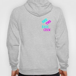 One two rave crew rave logo Hoody
