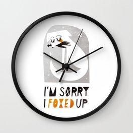I'm sorry I foxed up Wall Clock