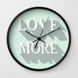 Love more! Wall Clock