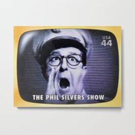 The Phil Silvers Show Metal Print