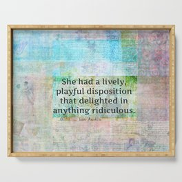 Jane Austen whimsical humor quote Serving Tray
