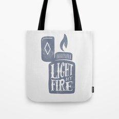 Light my fire Tote Bag