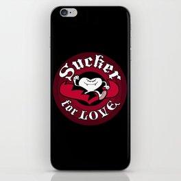 Sucker For Love too iPhone Skin