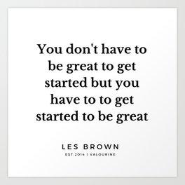 25  |  Les Brown  Quotes | 190824 Art Print