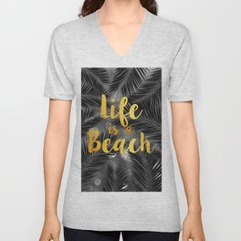 Life is a Beach Unisex V-Neck