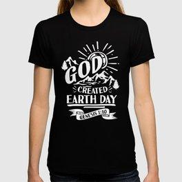 God created Earth Day savior faith believer T-shirt