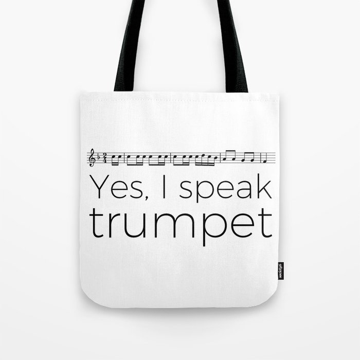 Do you speak trumpet? Tote Bag