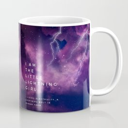 I Am The Little Lightning Girl Coffee Mug