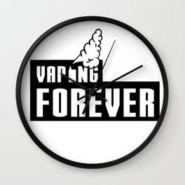 Vaping Forever Wall Clock