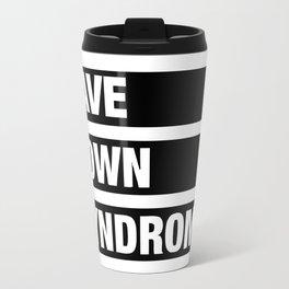Black White Save Down Syndrome Travel Mug