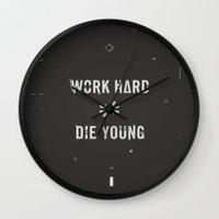 die hard Wall Clocks featuring Work Hard, Die Young / Dark by Attitude Creative