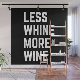More Wine Funny Quote Wall Mural