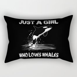 Just A Girl What Whales Love Whale Lovers Motif Rectangular Pillow
