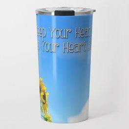 Keep Your Head Up, Keep Your Heart Strong Travel Mug