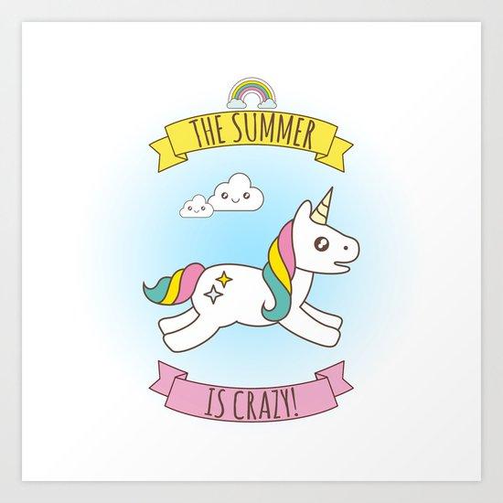 The Summer is Crazy - Unicorn Art Print