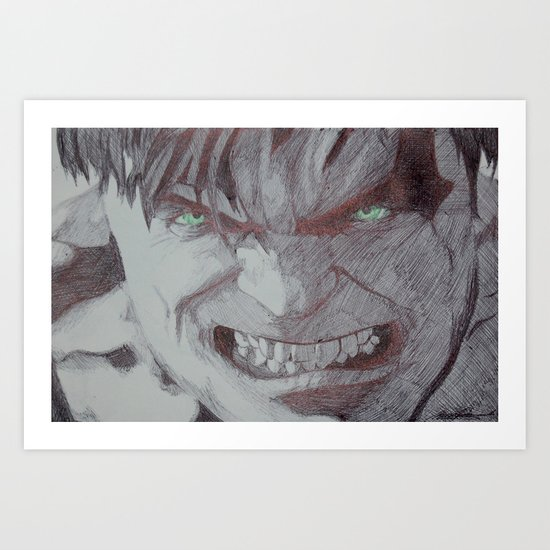 The Secret Is....I'm Always Angry! Art Print
