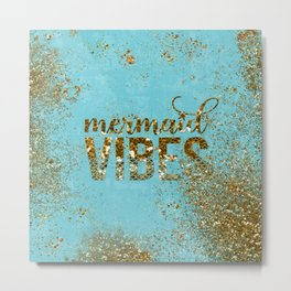 Mermaid Vibes - Gold Glitter On Teal Metal Print