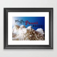 Fluffy Power ROCKS! Framed Art Print