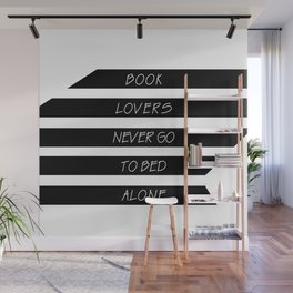 Book Lovers never go to bed alone Wall Mural