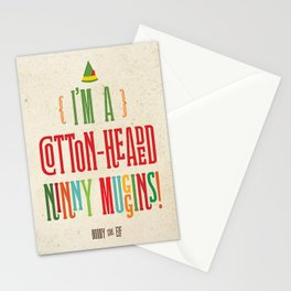Buddy the Elf! I'm a Cotton-Headed Ninny Muggins! Stationery Cards
