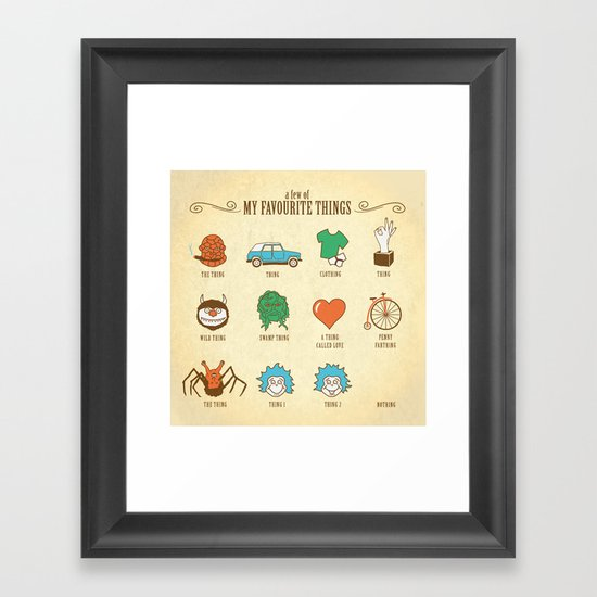 A Few Of My Favourite Things Framed Art Print