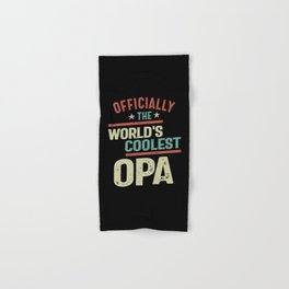 Officially The World's Coolest Opa   Father and Grandfather Gift Hand & Bath Towel