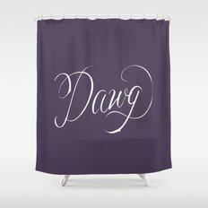 Dawg (Hip Hop Calligraphy II) Shower Curtain