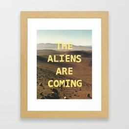 the aliens are coming Framed Art Print