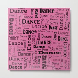Just Dance - Pink Metal Print