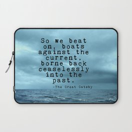So we beat on - Gatsby quote on the dark ocean Laptop Sleeve