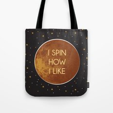 Venus - I Spin How I Like Tote Bag