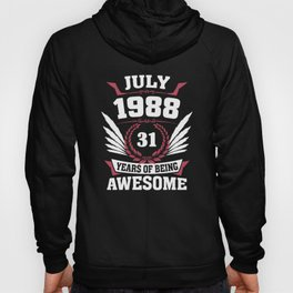 July 1988 31 Years Of Being Awesome Hoody